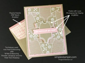 Made with Love Card Layout Baby GIrl Card - Susan Itell Stampinup