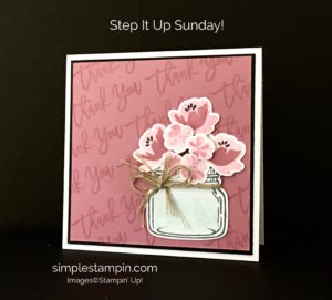 Stampin' Up!, Step it up Sunday, Jar of Love, Thankful Branches, Susan Itell.Stampinup
