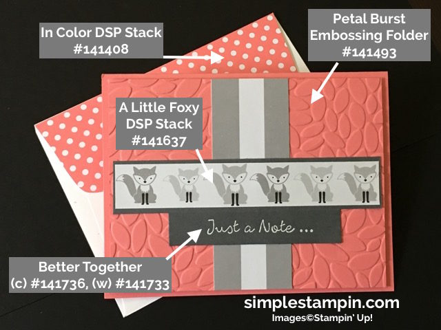 Stampin' Up! A Little Foxy DSP, Better Together Stamp, Heat Embossing, Petal Burst Embossing Folder, Susan Itell-simplestampin