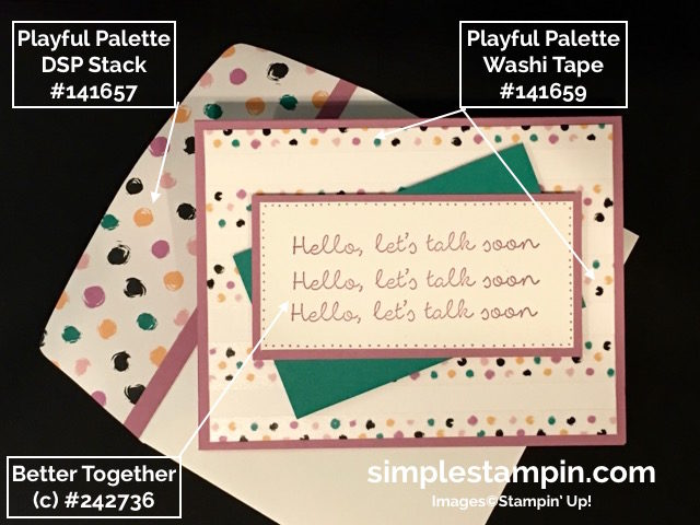 Stampin' Up! Better Together Stamp, Washi Tape, Playful Palette DSP, Susan Itell - simplestampin