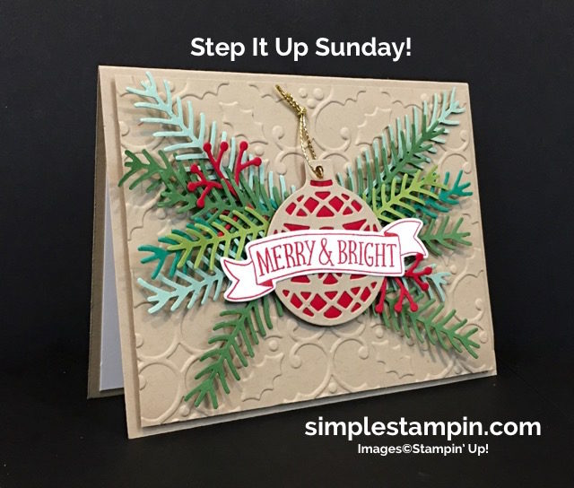 Stampin' Up! Christmas Card,Christmas Pines Bundle,Holly Embossing Folder,Delicate Ornaments,Step It Up! Sunday,Susan Itell - simplestampin