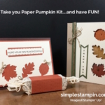 Paper Pumpkin…..with different twists!