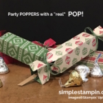 Fun & Festive Poppers that REALLY POP!!!